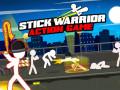 Stick Warrior Action Game